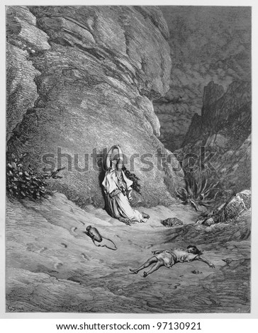 Hagar and Ishmael in the wilderness - Picture from The Holy Scriptures, Old and New Testaments books collection published in 1885, Stuttgart-Germany. Drawings by Gustave Dore. - stock photo