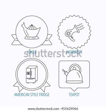 Hair-dryer, teapot and juicer icons. Refrigerator fridge linear sign. Award medal, star label and speech bubble designs.  - stock photo