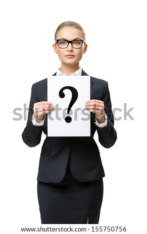 Half-length portrait of businesswoman handing question mark, isolated on white. Concept of problem and solution - stock photo