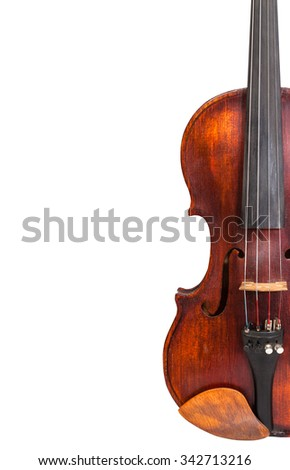 half of old fiddle isolated on white background and empty copyspace