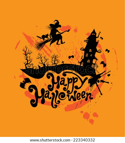 Halloween night: silhouette of witch and cat flying on broom to mystery house. Card with calligraphic text Happy Halloween. Raster version - stock photo