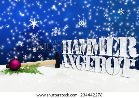 Hammer Hammerangebot Angebot Weihnachten Christmas - snow - stock photo