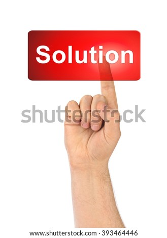 Hand and button Solution isolated on white background
