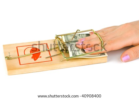 Hand and mousetrap with money isolated on white background
