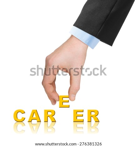 Hand and word Career isolated on white background - stock photo
