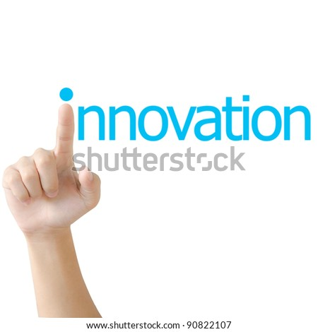 Hand and word innovation. - business concept isolated on white background