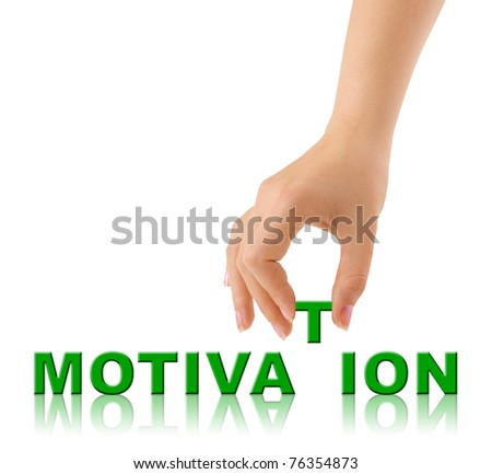 Hand and word Motivation isolated on white background - stock photo