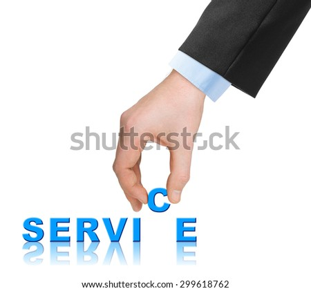 Hand and word Service - business concept, isolated on white background - stock photo