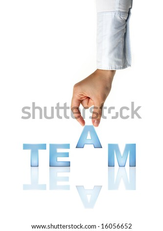 Hand and word Team - business concept (isolated on white background) - stock photo