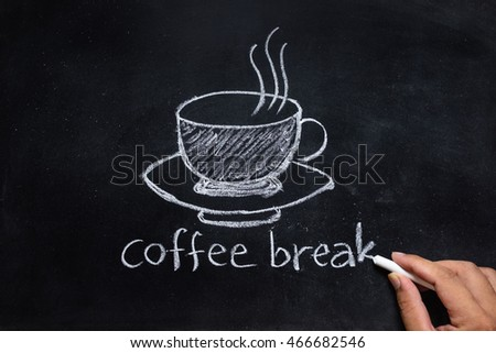 hand drawing of coffee break on the blackboard