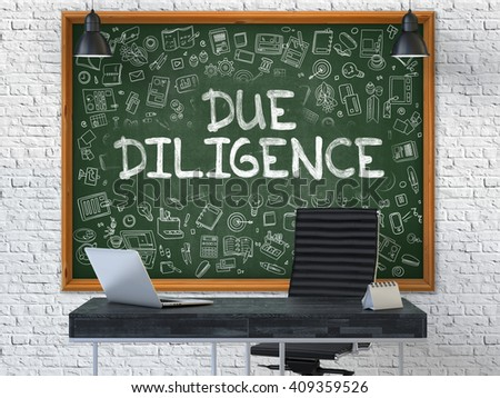 Hand Drawn Due Diligence on Green Chalkboard. Modern Office Interior. White Brick Wall Background. Business Concept with Doodle Style Elements. 3D. - stock photo