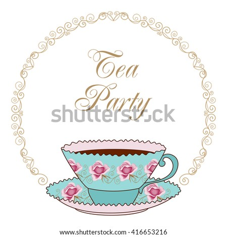 Hand drawn illustration of vintage tea cup with coffee or tea and curly round frame. Greeting card or party invitation template
