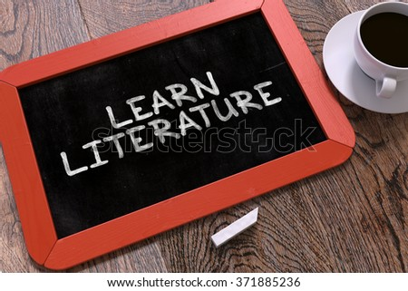 Hand Drawn Learn Literature Concept  on Small Red Chalkboard. Business Background. Top View. 3d Render. - stock photo