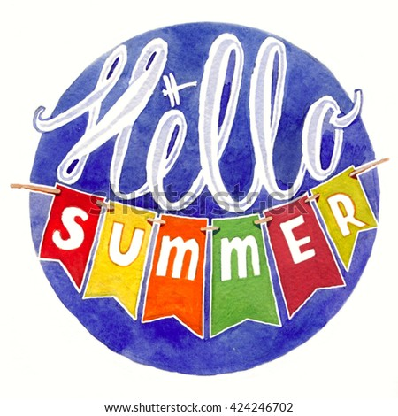 Hand drawn watercolor lettering on blue background and bunting flags. Hello summer.  White outline