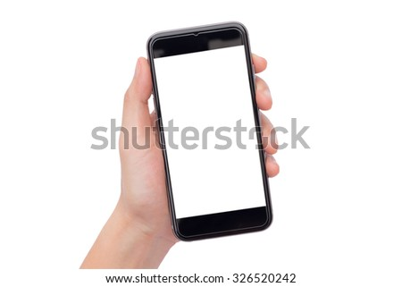 Hand holding black smartphone with blank screen isolated on white background. This picture have two clipping path both screen and hand hold smartphone for ease of use. - stock photo