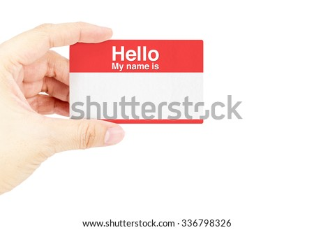 """Hand holding business card with """"Hello My name is"""" with white background. - stock photo"""