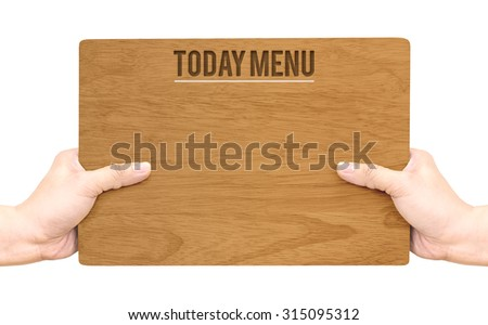 Hand holding dark brown wood signboard with Today Menu word isolated on white background,Food Business concept,Mock up for adding your menu - stock photo