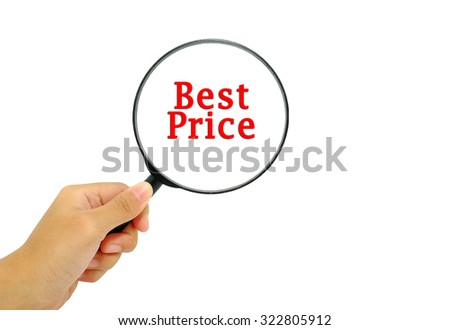 Hand holding magnifying glass with word best price concept.