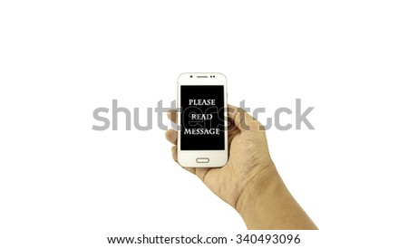Hand holding mobile phone with written ??PLEASE READ MESSAGE?? on black background against white background. Communication concept. Selective focus and shallow of Depth of Field.