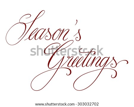 Hand lettering, Season's Greetings, handwritten, isolated on white - stock photo