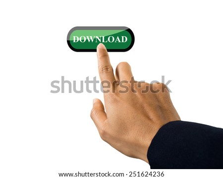 hand of business man pushing a button on a touch screen interface on download button