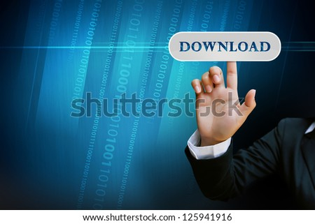 hand of business women pushing a button on a touch screen interface on download button