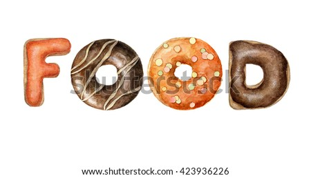 hand painted watercolor colorful word food isolated on white. Handwritten donut alphabet word for cafe and menu design.