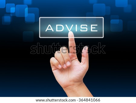 Hand pressing Advise button with technology background