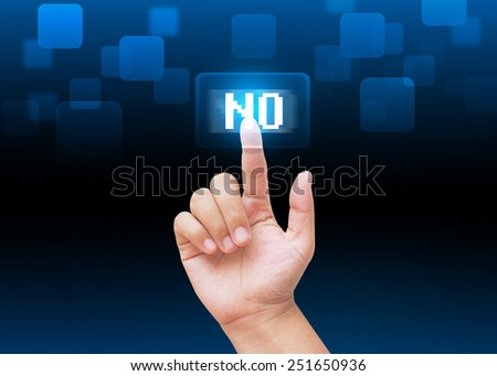 Hand pressing NO buttons with technology background  - stock photo