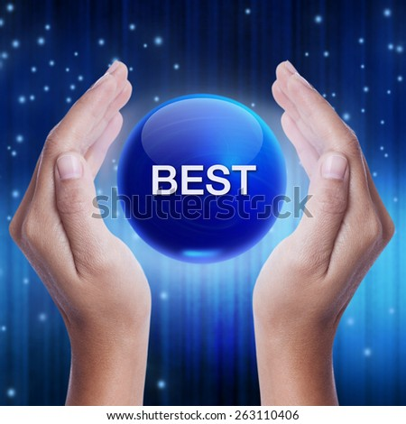 Hand showing blue crystal ball with best word. business concept - stock photo