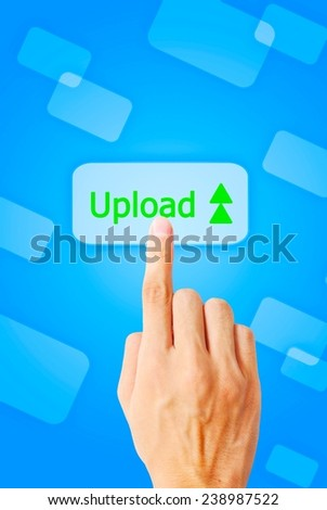 Hand touch upload button