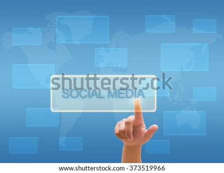 "hand touching ""Social Media"" on virtual screen interface"
