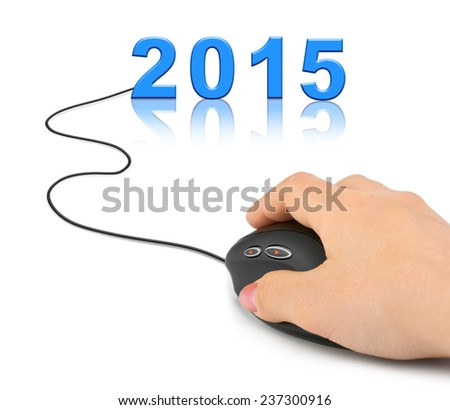 Hand with computer mouse and 2015 - new year concept - stock photo