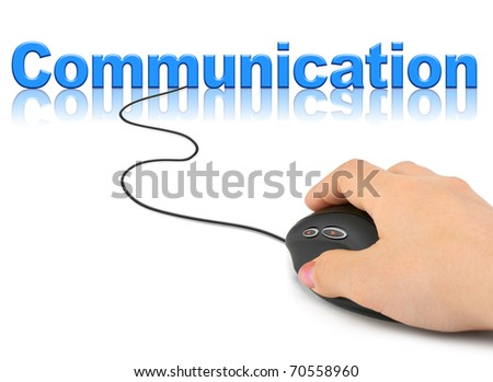 Hand with computer mouse and word Communication - technology concept - stock photo