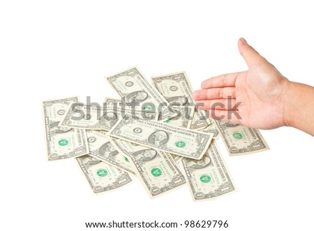 Hand with dollars on white background concept