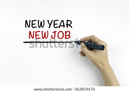 Hand with marker writing - New Year New Job