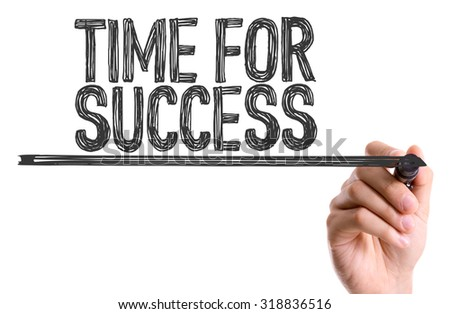 Hand with marker writing: Time for Success - stock photo