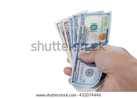 Hand with money isolated on a white background, have clipping path