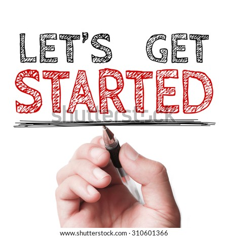 Lets Get Started Stock Images Royalty Free Images