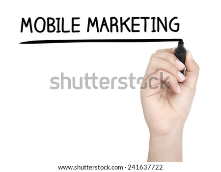 Hand with pen writing MOBILE MARKETING on whiteboard - stock photo