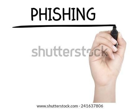 Hand with pen writing PHISHING on whiteboard - stock photo