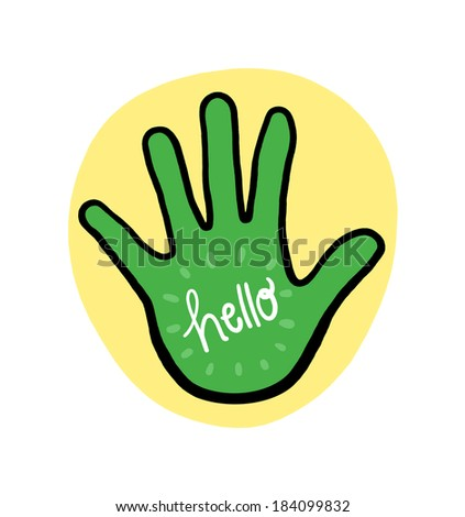 Hand with the word Hello Illustration; Say Hello; Hand Hello on Yellow Background - stock photo
