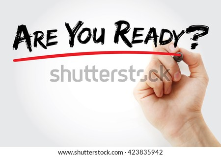 Hand writing Are You Ready? with marker, business concept background - stock photo