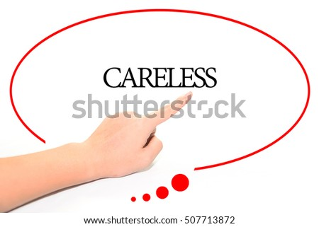 What is a word for a person who is careless?
