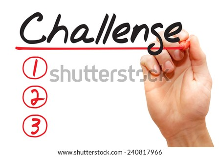 Hand writing Challenge List with red marker, business concept - stock photo