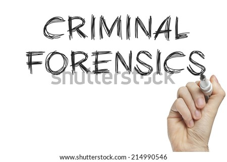 Hand writing criminal forensics on a white board - stock photo