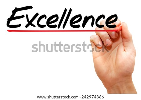 Hand writing Excellence with marker, business concept  - stock photo