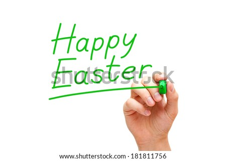 Hand writing Happy Easter with green marker isolated on white.
