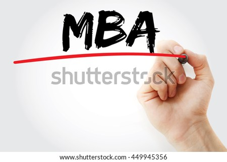 Hand writing MBA - Master of Business Administration with marker, concept background - stock photo