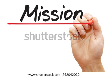 Hand writing Mission with red marker, business concept - stock photo